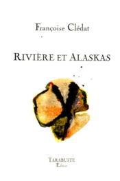 Rivière et Alaskas - Couverture - Format classique