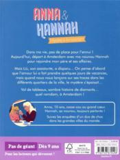Anna & Hannah T.3 ; mystère à Amsterdam - 4ème de couverture - Format classique