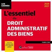 L'essentiel du droit administratif des biens (édition 2020/2021) - Couverture - Format classique