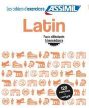 Latin ; faux-débutants-intermédiaire - Couverture - Format classique