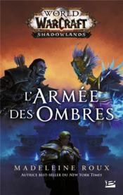 World of Warcraft ; l'armée des ombres - Couverture - Format classique
