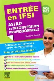 Entrée en IFSI ; AS/AP et reconversion professionnelle (édition 2021/2022) - Couverture - Format classique