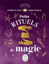 Apprenties sorcières ; petits rituels de magie - Couverture - Format classique
