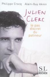 Julien clerc ; le pas discret du patineur - Intérieur - Format classique