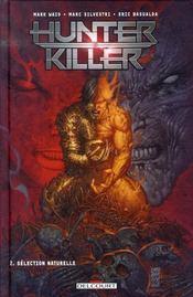 Hunter killer t.2 ; sélection naturelle - Intérieur - Format classique