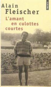 L'amant en culottes courtes - Couverture - Format classique