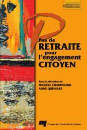 Pas de retraite pour l'engagement citoyen - Couverture - Format classique