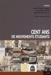 Cent ans de mouvements étudiants - Couverture - Format classique