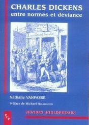 Charles dickens ; entre normes et déviance - Intérieur - Format classique
