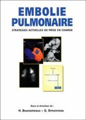 Embolie Pulmonaire ; Strategies Actuelles De Prise En Charge - Couverture - Format classique