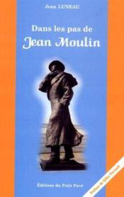 Dans les pas de jean moulin - Couverture - Format classique