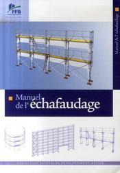 Manuel de l'echafaudage - Intérieur - Format classique
