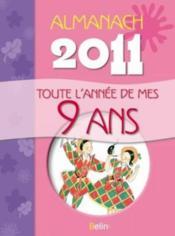 Toute l'année de mes 9 ans ; almanach 2011 - Couverture - Format classique
