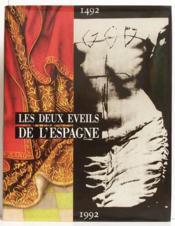 Les deux éveils de l'Espagne 1492/1992 - Couverture - Format classique