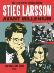 Stieg Larsson avant Millénium - Couverture - Format classique