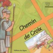 Chemin de croix ; transmettre la foi - Couverture - Format classique