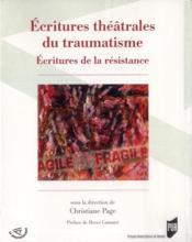 Écritures théâtrales du traumatisme - Couverture - Format classique
