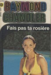Collection La Poche Noire. N° 141 Fais Pas Ta Rosiere. - Couverture - Format classique
