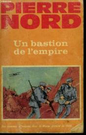 Un Bastion De L'Empire. - Couverture - Format classique