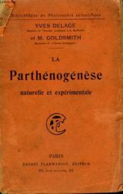 La Parthenogenese Naturelle Et Experimentale. Collection : Bibliotheque De Philosophie Scientifique. - Couverture - Format classique