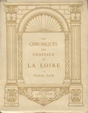 Les Chroniques Des Chateaux De La Loire - Couverture - Format classique