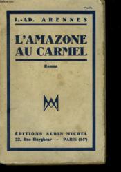 L'Amazone Au Carmel. - Couverture - Format classique