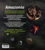 Amazonia ; la vie au coeur de la forêt amazonienne - 4ème de couverture - Format classique