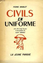 Civils En Uniforme - Couverture - Format classique