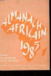 Almanach Africain 1985 - Annee Internationale De La Jeunesse - Couverture - Format classique