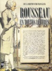 Rousseau en toutes lettres - Couverture - Format classique