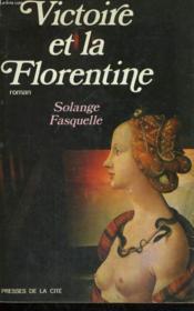 Victoire Et La Florentine - Couverture - Format classique