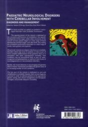 Paediatric neurological disorders with cerebellar involvement ; diagnosis and management - 4ème de couverture - Format classique