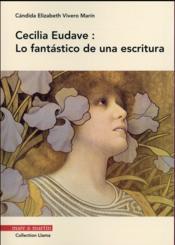 Cecilia Eudave: lo fantástico de una escritura - Couverture - Format classique
