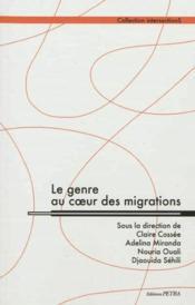 Le genre au coeur des migrations - Couverture - Format classique