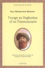 Voyage au daghestan et en transcaucasie - Couverture - Format classique