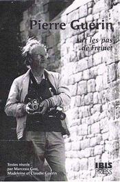 Pierre Guérin ; sur les pas de Freinet - Intérieur - Format classique