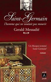 Saint Germain, l'homme qui ne voulait pas mourir t.1 ; un masque nommé Saint Germain - Intérieur - Format classique