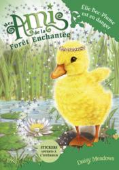 Mes amis de la forêt enchantée T.3 ; Elie Bec-Plume est en danger - Couverture - Format classique