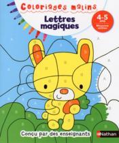 Coloriages malins ; lettres magiques ; 4/5 ans - Couverture - Format classique