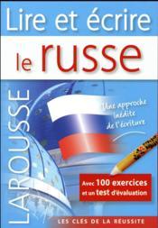 Lire et écrire le russe - Couverture - Format classique