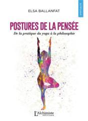 Postures de la pensée ; de la pratique du yoga à la philosophie - Couverture - Format classique
