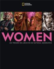 Women ; les trésors des archives de National Geographic - Couverture - Format classique