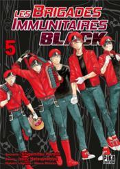 Les brigades immunitaires - black T.5 - Couverture - Format classique