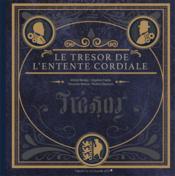 Le trésor de l'Entente cordiale - Couverture - Format classique
