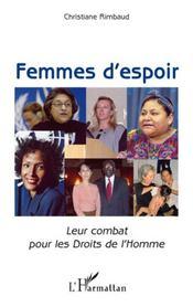 Femmes d'espoir ; leur combat pour les droits de l'homme - Intérieur - Format classique