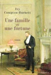 Une famille et une fortune - Couverture - Format classique