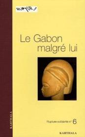 Le Gabon malgré lui - Couverture - Format classique
