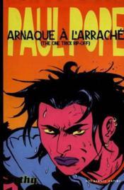 Arnaque a l'arrache (the one trick rip-off) - Couverture - Format classique
