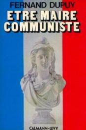 Être maire communiste - Couverture - Format classique