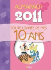 Toute l'année de mes 10 ans ; almanach 2011 - Couverture - Format classique